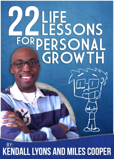 """22 Life Lessons For Personal Growth"" by Kendall Lyons and Miles Cooper"