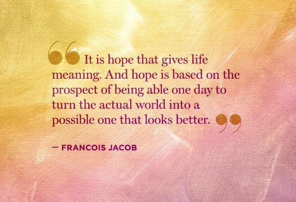 quotes-hope-09-francois-jacob-600x411
