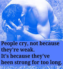 man crying because he had been strong too long