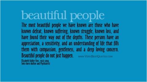 beautiful people are...