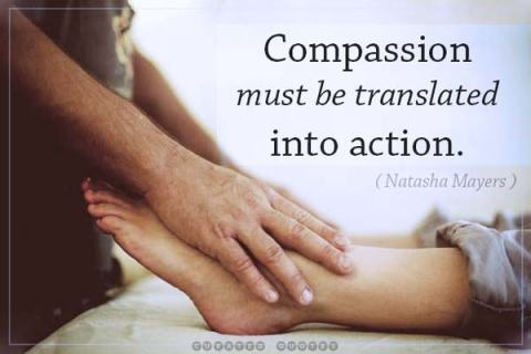 compassion must be put into action Natasha Mayers
