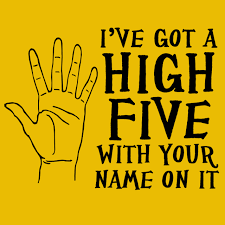 a high five with your name on it
