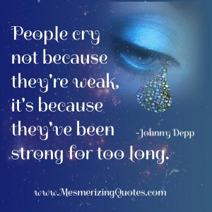 people cry not because weak