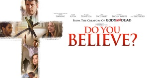 movie poster Do you believe