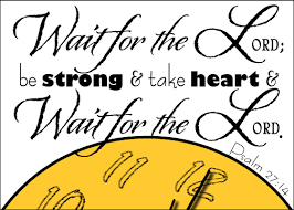 wait for the Lord clock
