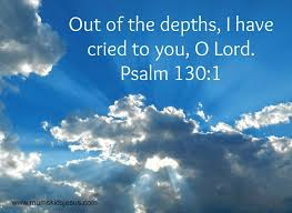 crying out to God Psalm 130 verse 1