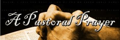 a pastoral prayer