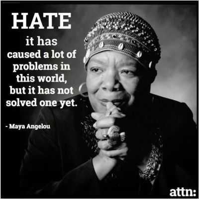maya-angelou-hate-has-not-solved-one-problem