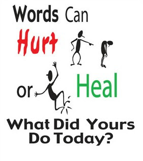 words-can-hurt-or-heal-what-did-yours-do-today