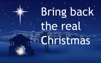 bring back true meaning of Christmas